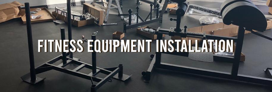 Fitness equipment installation services